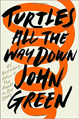 Image result for Turtles All The Way Down by John Green