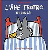 "Afficher ""L' âne Trotro n° 6 L'âne Trotro et son lit"""