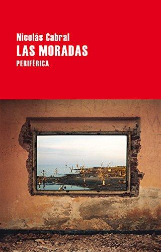 Download Las Moradas The Addresses Pdf Nicolas Cabral Taderwgomer