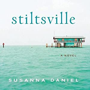 Stiltsville Audiobook