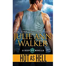 Hot as Hell (The Deep Six)