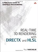 Real-Time 3D Rendering with DirectX and HLSL