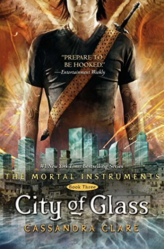 By Cassandra Clare City of Glass (The Mortal Instruments) Book Three (1st First Edition) [Hardcover]