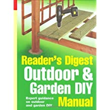 Outdoor and Garden DIY Manual: Expert Guidance on Diy Tasks from Repairing Gutters to Installing Decking by Caroline Boucher (2006-03-31)