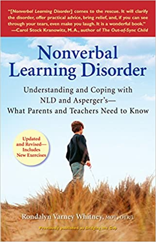 Nonverbal Learning Disorder: Understanding and Coping with