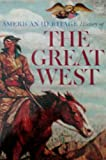 American Heritage History of the Great West, David G. Lavender, 0517391813