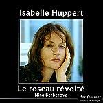 Le roseau révolté | Nina Berberova