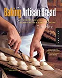 bread at home - Baking Artisan Bread: 10 Expert Formulas for Baking Better Bread at Home