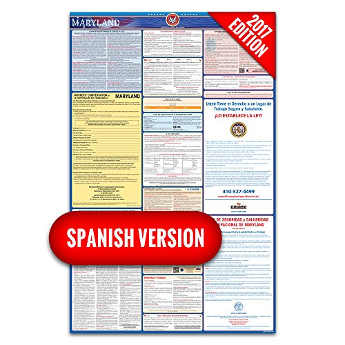 2017 Maryland (Spanish) Labor Law Poster – State & Federal Compliant – Laminated