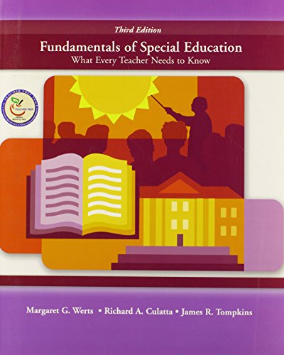 Fundamentals of Special Education: What Every Teacher Needs to Know (3rd Edition)