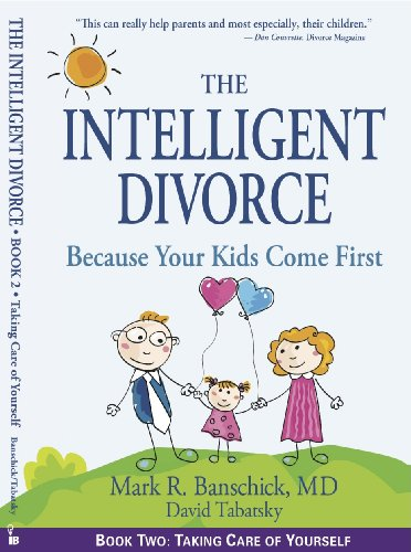 Amazon the intelligent divorce taking care of yourself ebook the intelligent divorce taking care of yourself by banschick mark r solutioingenieria Images
