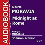 Midnight at Rome [Russian Edition] | Alberto Moravia