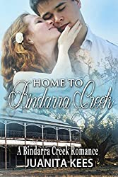Home to Bindarra Creek (A Bindarra Creek Romance)