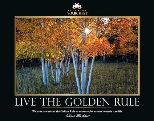 Motivational Poster - Live the Golden Rule