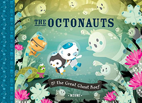 Price comparison product image The Octonauts and the Great Ghost Reef