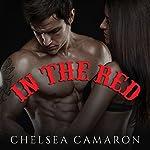In the Red: Devil's Due MC Series, Book 1   Chelsea Camaron