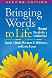 img - for Bringing Words to Life, Second Edition: Robust Vocabulary Instruction book / textbook / text book