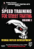 Speed Training for Street Fighting: Vol.1 (Visual Reflex Development)