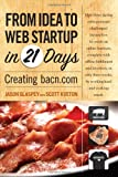 From Idea to Web Start-Up in 21 Days 9780321714282