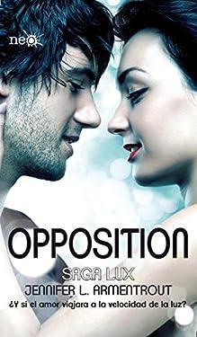 Opposition (Saga LUX 5) (Spanish Edition)