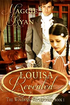 Louisa Revealed (The Women of Wintercrest Book 1) by [Ryan, Maggie]
