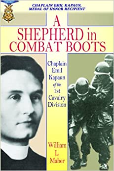 Book A Shepherd in Combat Boots: Chaplain Emil Kapaun of the 1st Cavalry Division