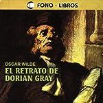 El Retrato de Dorian Gray [The Portrait of Dorian Gray] | Oscar Wilde