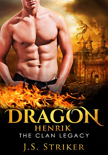 Dragon (The Clan Legacy Book 4) by [Striker, J. S.]