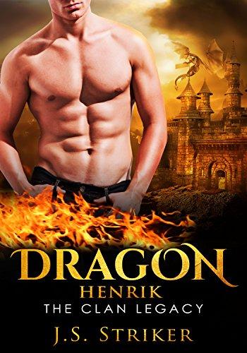 Dragon (The Clan Legacy Book 4) by [Striker, J. S.]