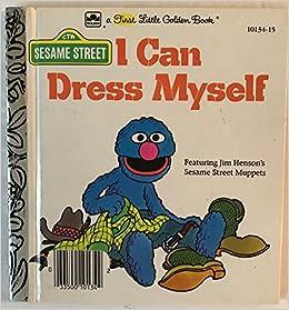 f66081837 Sesame Street I Can Dress Myself: Amazon.com: Books