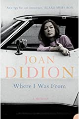 Where I Was From Paperback