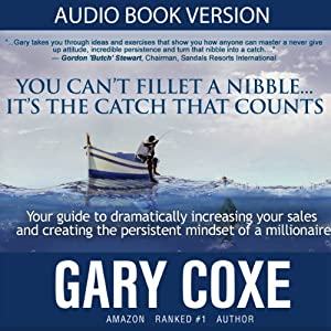 You Can't Fillet a Nibble... It's the Catch That Counts Audiobook