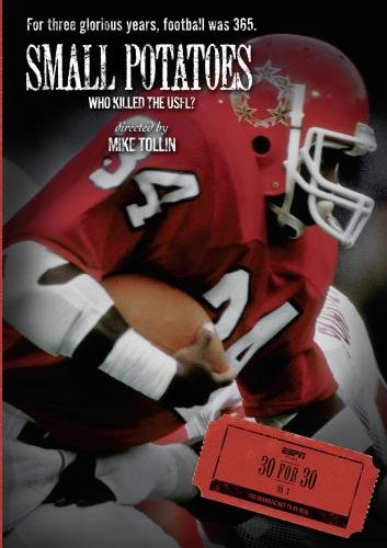 ESPN Films 30 for 30: Small Potatoes: Who Killed The USFL? ()
