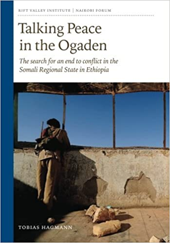 Talking Peace in the Ogaden: The search for an end to