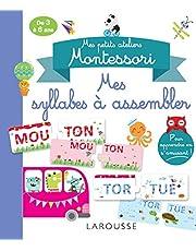Mes petits cahiers Montessori - Mes syllabes à assembler: De 3 à 6 ans