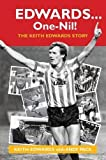 img - for Edwards ... One-Nil!: The Keith Edwards Story book / textbook / text book