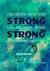 Strong - #ShelbieStrong (TBI Awareness) - An AmiBeFit Writing Journal: AmiBeFit Journals