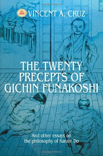 The Twenty Precepts of Gichin Funakoshi: And other essays on the philosophy of Karate Do PDF