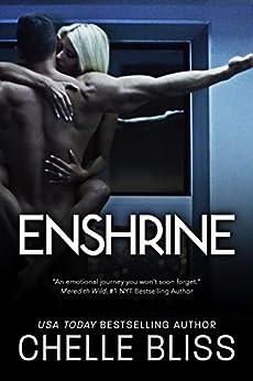 Enshrine by [Bliss, Chelle]