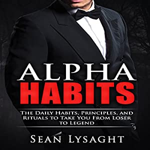 Personal Success: Alpha Habits Hörbuch