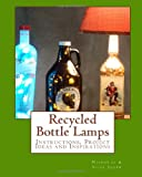 Recycled Bottle Lamps, Nicholas Jager, 1490952810