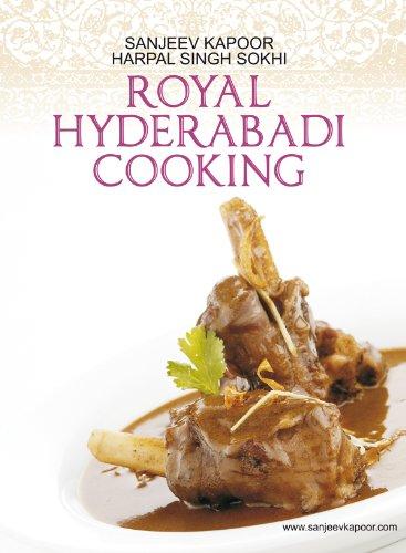 Royal hyderabadi cooking kindle edition by sanjeev kapoor harpal royal hyderabadi cooking by kapoor sanjeev singh sokhi harpal forumfinder Gallery
