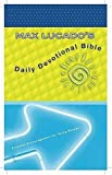 img - for Max Lucado's Daily Devotional Bible: Everyday Encouragement for Young Readers by editor Max Lucado (2006-10-31) book / textbook / text book