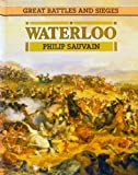 img - for Waterloo (Great Battles and Sieges) book / textbook / text book