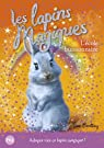 Les lapins magiques, tome 4 : L'école buisson..