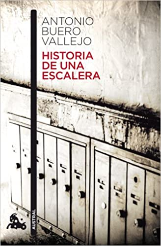 Historia de una escalera Spanish Edition by Antonio Buero Vallejo 2010-06-04: Amazon.es: Antonio Buero Vallejo: Libros