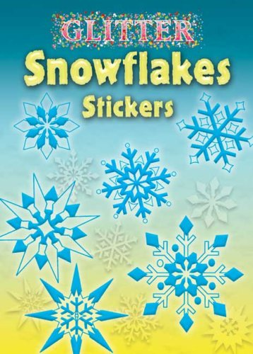 (Glitter Snowflakes Stickers (Dover Little Activity Books Stickers))
