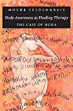 img - for Body Awareness as Healing Therapy: The Case of Nora book / textbook / text book