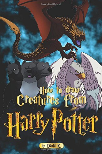 How to Draw Creatures from Harry Potter: The Step-by-Step Creature Drawing Book pdf