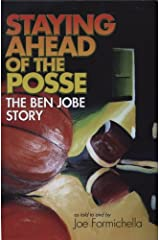 Staying Ahead of the Posse: The Ben Jobe Story Hardcover